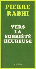 Pierre Rabhi-Sobriété